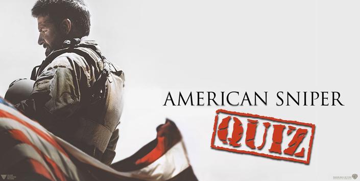 American Sniper – Quiz!
