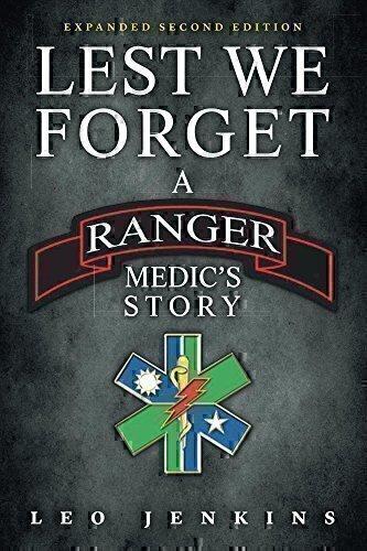 lest we forget a ranger medics story